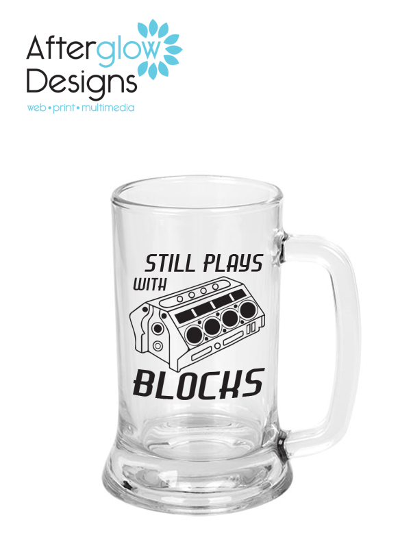 """Still Plays with Blocks"" on 12.25 oz Beer Mug"