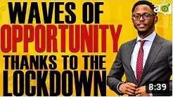 4 Waves of Opportunities COVID-19 Lockdown Unlocked