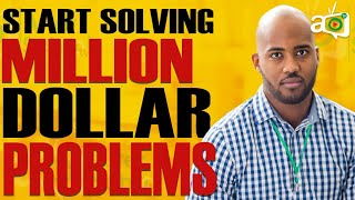 To Make Millions in Africa, Start Solving these Top 5 Problems