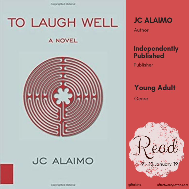 To Laugh Well - J.C Alaimo