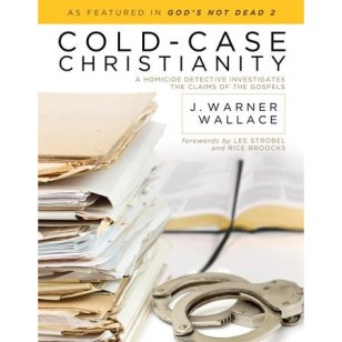 704696: Cold-Case Christianity: A Homicide Detective Investigates the Claims of the Gospels