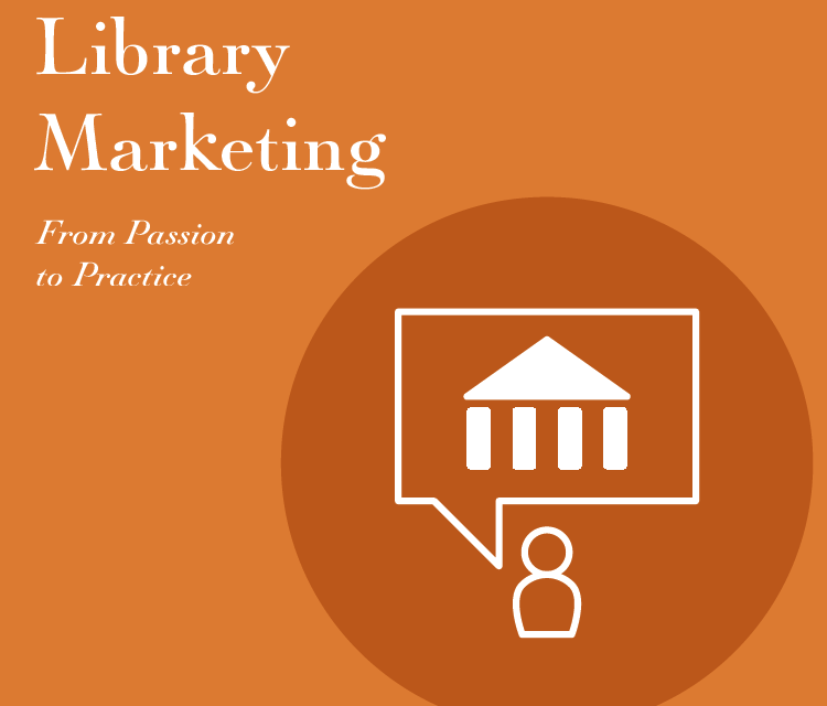 Free Webcast: Meeting the Modern Marketing Challenge in Libraries