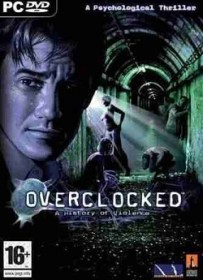 Overclocked A History Of Violence Pc Torrent