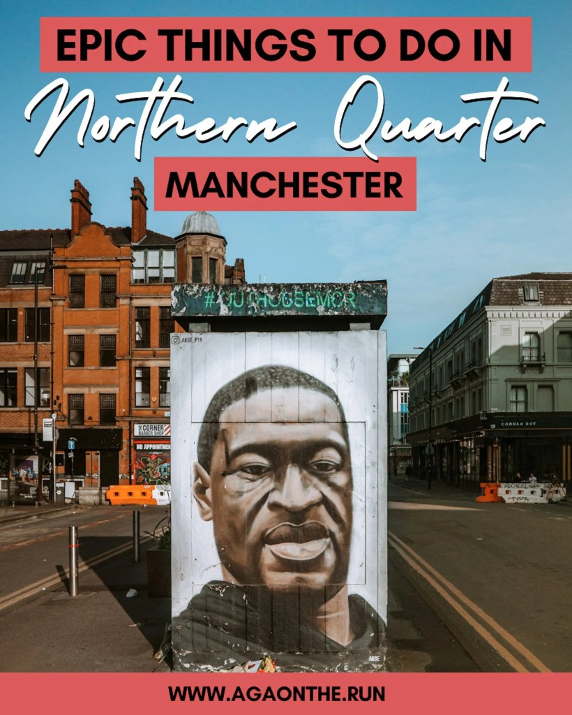 Things to do in the Northern Quarter Manchester