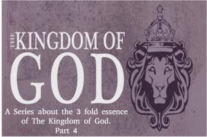 kingdom of God, part 4