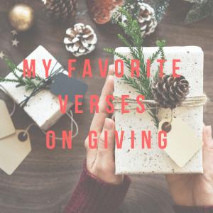 My Favorite Verses On Giving