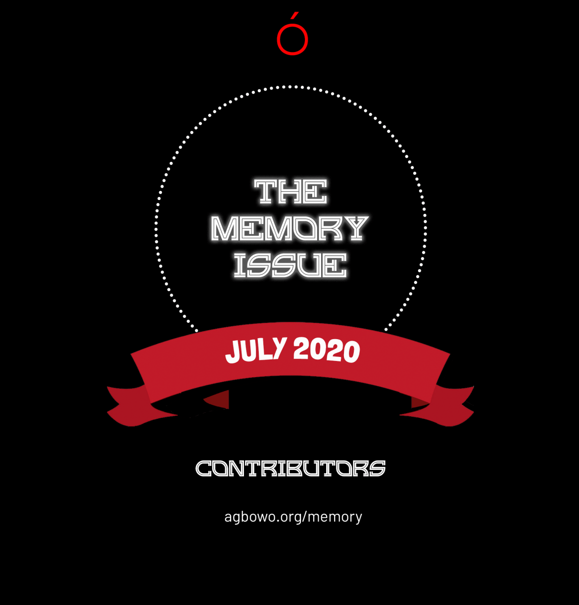 The Memory Issue Contributors' List Agbowo Art Magazine African Literary Art