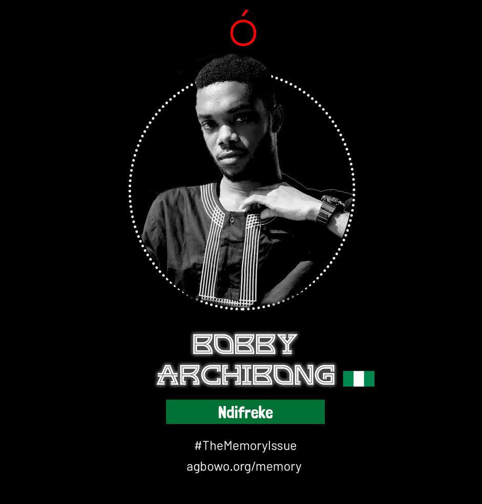 Bobby Archibong The Memory Issue Agbowo Art Magazine