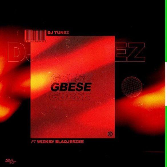 DOWNLOAD : DJ Tunez ft. Wizkid, Blaq Jerzee – Gbese