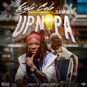 DOWNLOAD : Kyla Cole Ft. Zlatan – Up Nepa (Remix)