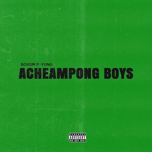Bosom P-Yung – Wose Girl ft. Yaa Pono