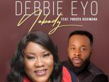 Debbie Eyo – Nobody ft Prospa Ochimana