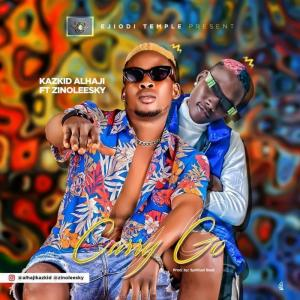 Kazkid Alhaji Ft. Zinoleesky – Carry Go