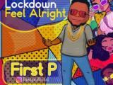 First P – Lockdown ft. Slow Dog x Maxmarcel