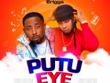 Oso Richie & Erigga – Putu Eye (Prod. by Ftone)