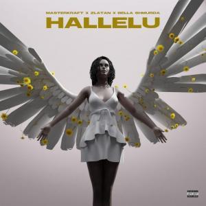 Masterkraft ft. Zlatan Ibile & Bella Shmurda – Hallelu