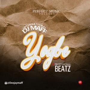 DJ Maff ft. Professional Beatz – Yogbe