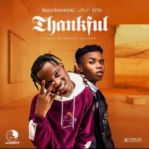 Balloranking ft Lyta – Thankful