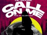 "Lil Moore – ""Call On Me"" (Prod. by Killertunes)"