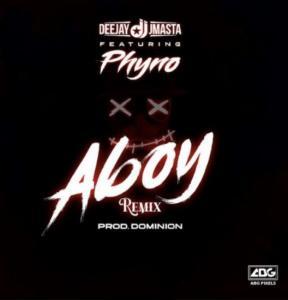 Deejay J Masta – Aboy (Remix) ft. Phyno