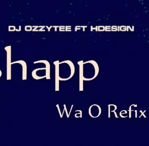 DJ Ozzytee – Cashapp Wa O (Refix) Ft. H-Design