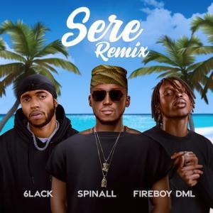 DJ Spinall – Sere (Remix) Ft. Fireboy DML & 6Lack