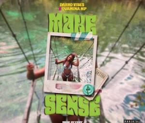 Darkovibes ft Quamina Mp – Make Sense