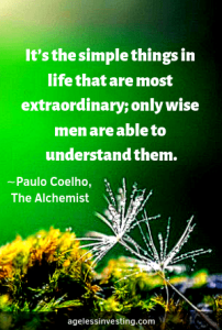 """Dandelion seeds against a green background, headline quote, """"It's the simple things in life that are most extraordinary; only wise men are able to understand them."""" ∼Paulo Coelho, The Alchemist"""