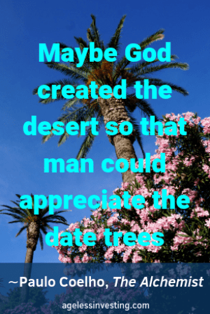 """A picture of date trees in the desert, quote """"Maybe God created the desert so that man could appreciate the date trees"""""""