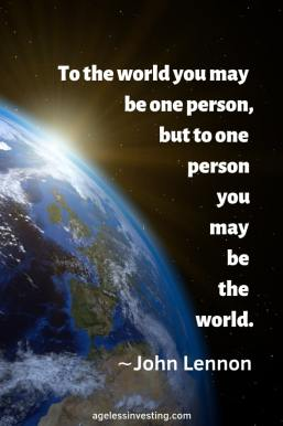 "A photo of the sun rising over the Earth from space, headline quote, ""To the world you may be one person, but to one person you may be the world."""