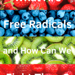 What are free radicals and how can we fight them