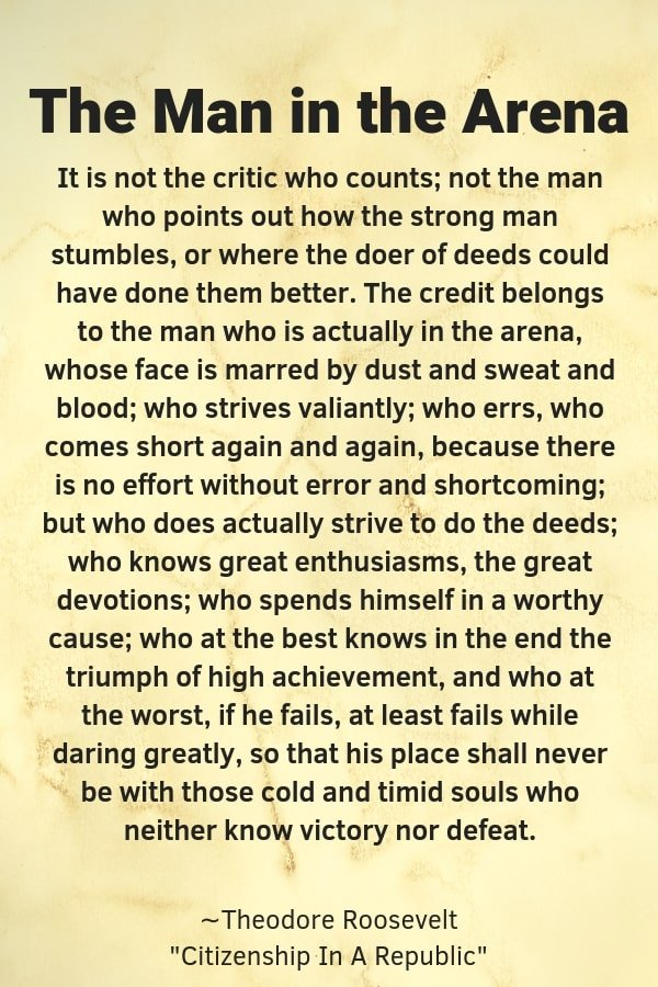 The Man in the Arena Meaning Theodore Roosevelt #maninthearena