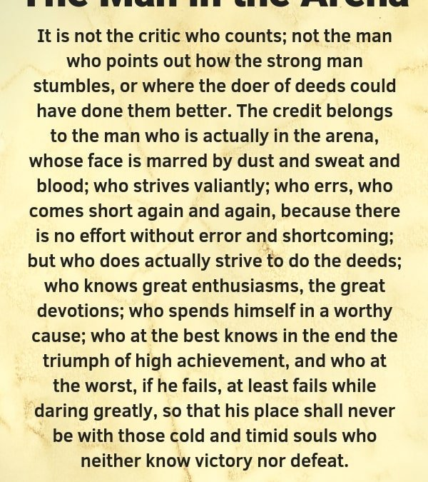 The Man In The Arena Meaning | Theodore Roosevelt Quotes