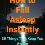 How to Fall Asleep Instantly_ 35 Things that Keep You Awake #sleep #sleepingtips