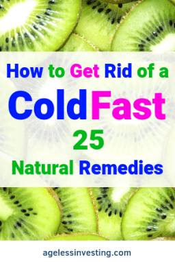 "Sliced kiwis, headline ""How to Get Rid of a Cold Fast 25 Natural Remedies"""