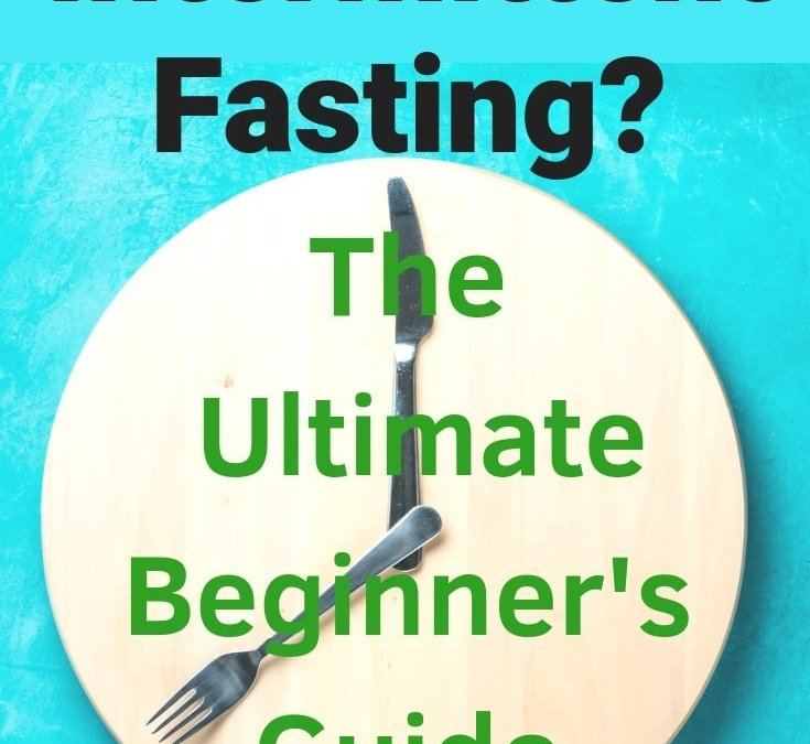 Intermittent Fasting Times and Benefits For Weight Loss