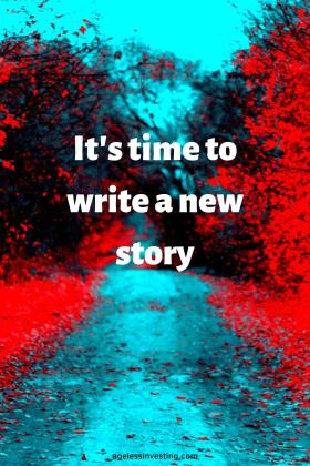 """a blue path between trees with red falling leaves, quote """"It's time to write a new story"""""""