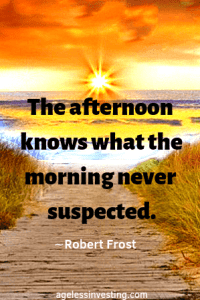 """A Setting sun over the water. Headline quote """"The afternoon knows what the morning never suspected."""" by Robert Frost"""