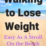"A picture of footsteps on the beach, headline""walking to lose weight< easy as a stroll on the beach"""