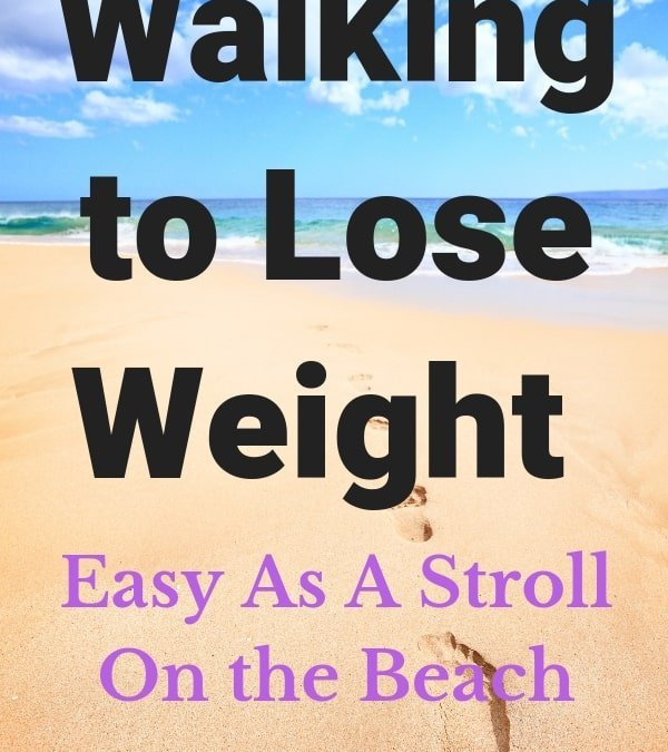 Walking to Lose Weight | 30 Benefits of Walking Every Day