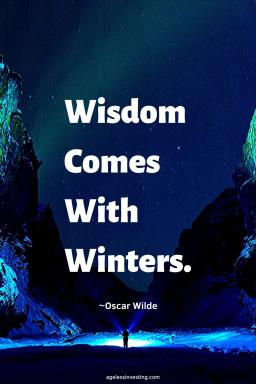 "A picture of the milky way, quote""Wisdom comes with winters""~Oscar Wilde"