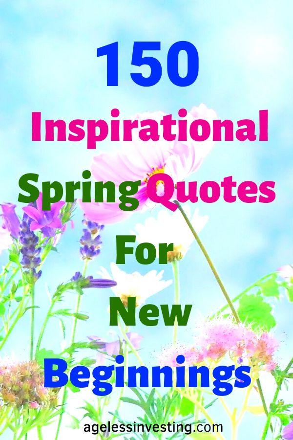 "A picture of pink and purple flowers, headline ""150 Inspirational Spring Quotes For New Beginnings"""