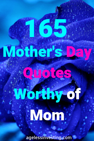 175 Best Mother's Day Quotes To Love Mom All Year