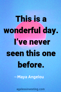 """A pink sun rising in a blue sky, quote """"This Is A Wonderful Day. I've Never Seen This One Before"""" -Maya Angelou"""