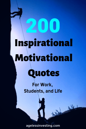 200 Motivational Quotes For Work, Students, and Life