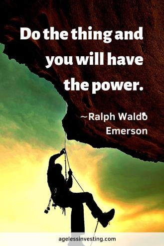 """A person rock climbing, headline quote """"Do the thing and you will have the power."""""""