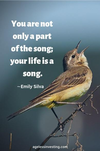 "A bird singing, headline quote ""You are not only a song; your life is a song."" -Emily Silva"
