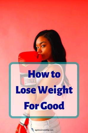 "A picture of a confident woman wearing boxing gloves, headline ""how to lose weight for good"""