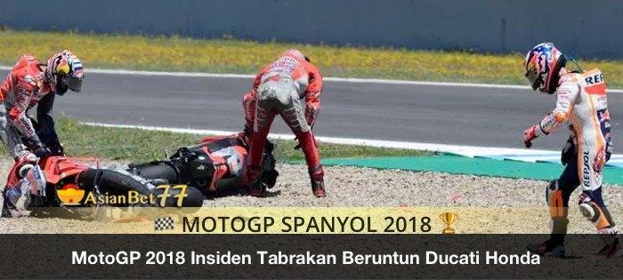 MotoGP 2018 Insiden Tabrakan Beruntun Ducati Honda