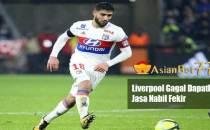 Liverpool Gagal Dapatkan Jasa Nabil Fekir - Agen Bola Piala Dunia 2018